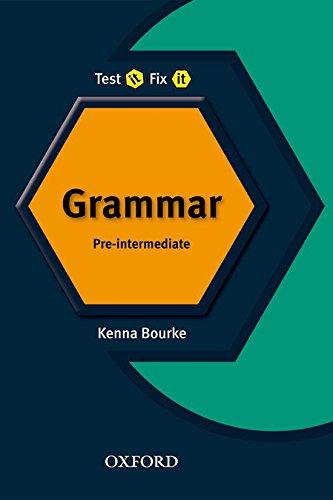 Test it, Fix it - Grammar By Kenna Bourke
