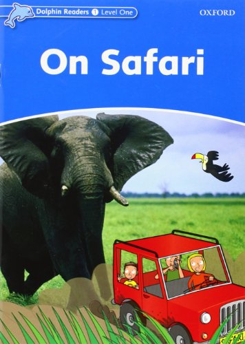 Dolphin Readers Level 1: On Safari By Di Taylor