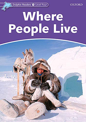 Dolphin Readers Level 4: Where People Live By Richard Northcott