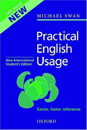 Practical English Usage, Third Edition: New International Student's Edition By Michael Swan