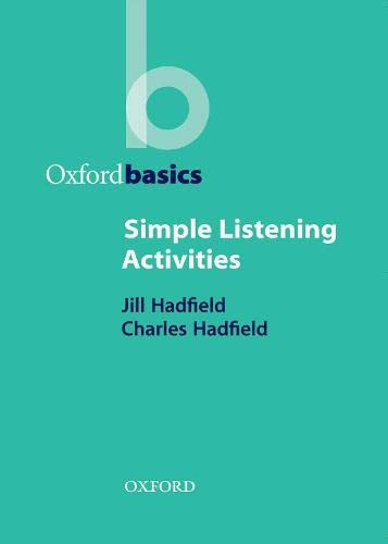 Simple Listening Activities (Oxford Basics) By Jill Hadfield