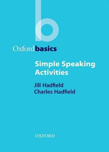 Simple Speaking Activities By Jill Hadfield