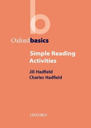 Simple Reading Activities (Oxford Basics) By Jill Hadfield