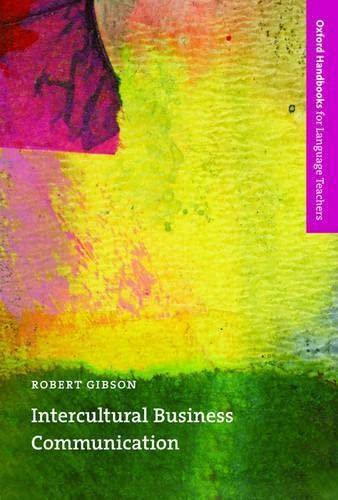 Intercultural Business Communication By Robert Gibson