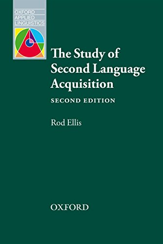 The Study of Second Language Acquisition by Rod Ellis