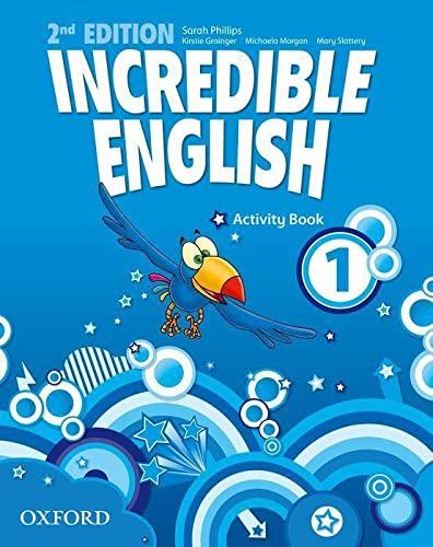 Incredible English: 1: Activity Book By Michaela Morgan