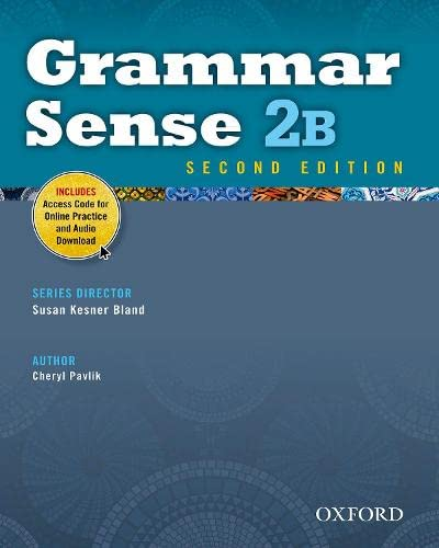 Grammar Sense: 2: Student Book B with Online Practice Access Code Card By Cheryl Pavlik