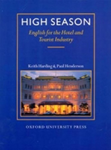 High Season: Student's Book: English for the Hotel and Tourist Industry by Keith Harding