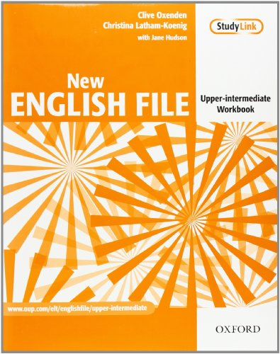 New English File: Upper-Intermediate: Workbook: Six-level general English course for adults: Workbook Upper-intermediate l By Clive Oxenden