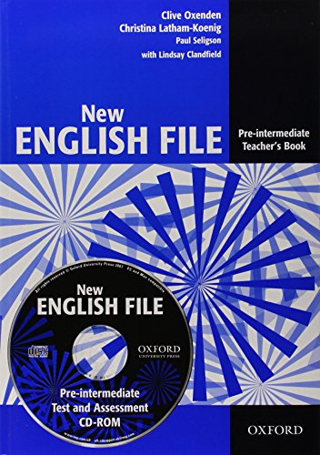 New English File: Pre-intermediate: Teacher's Book with Test and Assessment CD-ROM: Six-level general English course for adults: Teacher's Book with Test and Assessment Pre-intermediate lev