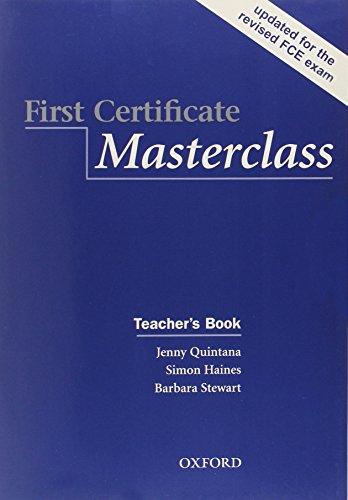 First Certificate Masterclass Teacher's book By Jenny Quintana