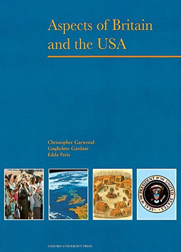 Aspects of Britain and the USA By Christopher Garwood