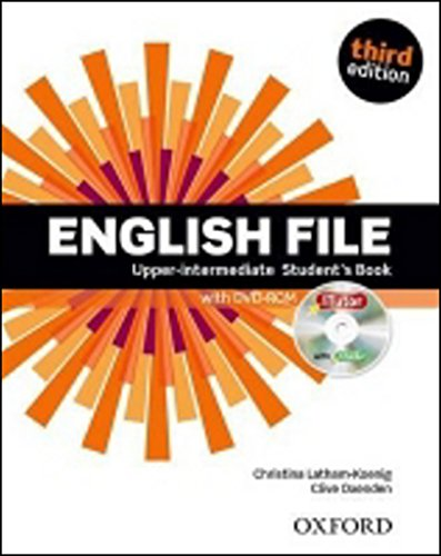English File third edition: Upper-intermediate: Student's Book with iTutor By Clive Oxenden