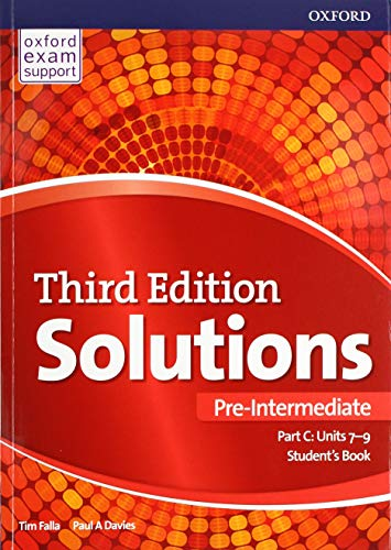Solutions: Pre-Intermediate: Student's Book C Units 7-9 By Paul Davies