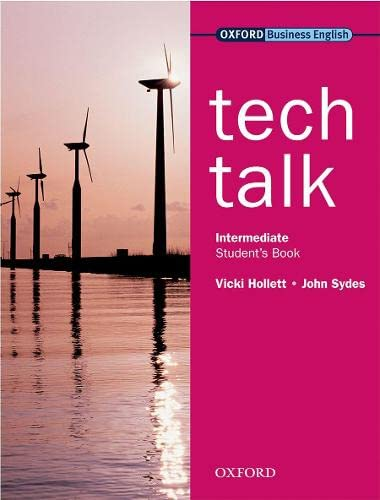 Tech Talk Intermediate: Student's Book By Vicki Hollett