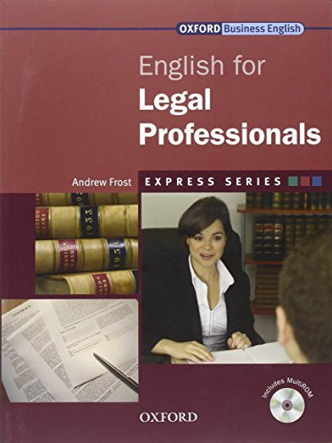 Express Series: English for Legal Professionals: A short, specialist English course by Andrew Frost