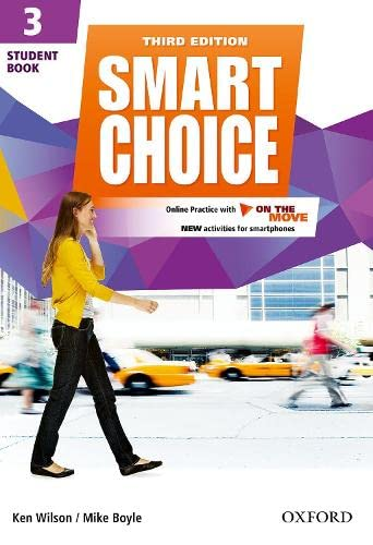 Smart Choice: Level 3: Student Book with Online Practice and On The Move By Ken Wilson