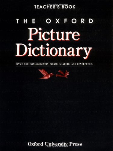 The Oxford Picture Dictionary By Renee Weiss