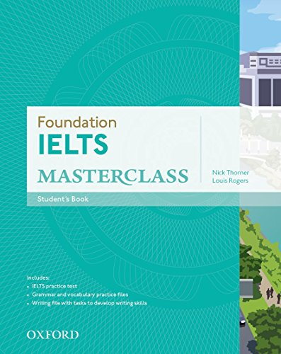 Foundation IELTS Masterclass: Student's Book By Nick Thorner
