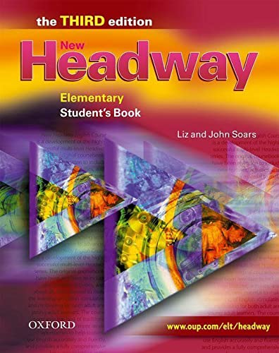 New Headway: Elementary Third Edition: Student's Book By Liz Soars