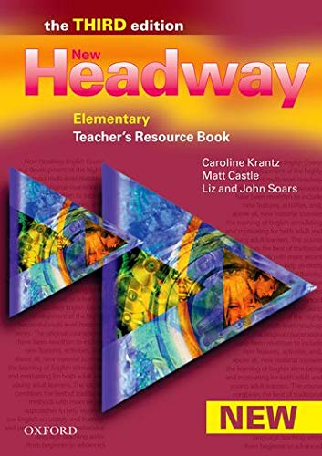 New Headway: Elementary Third Edition: Teacher's Resource Book By Caroline Krantz