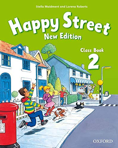 Happy Street: 2 New Edition: Class Book By Stella Maidment