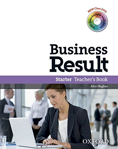 Business Result: Starter: Teacher's Book By John Hughes