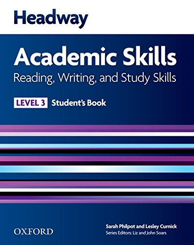 Headway Academic Skills: 3: Reading, Writing, and Study Skills Student's Book By Lesley Curnick