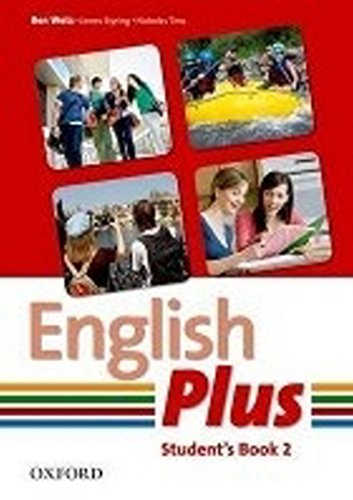 English Plus: 2: Student Book By Wetz