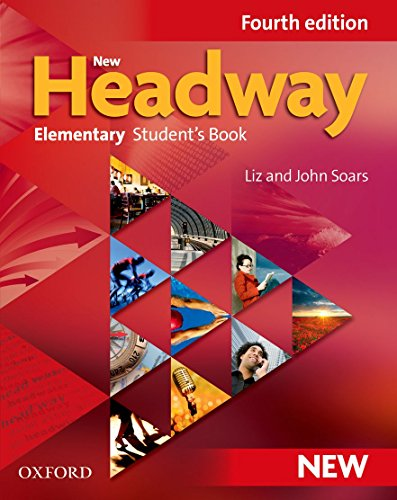 New Headway: Elementary Fourth Edition: Student's Book by