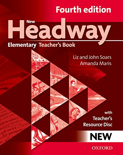 New Headway: Elementary A1-A2: Teacher's Book + Teacher's Resource Disc: The world's most trusted English course by
