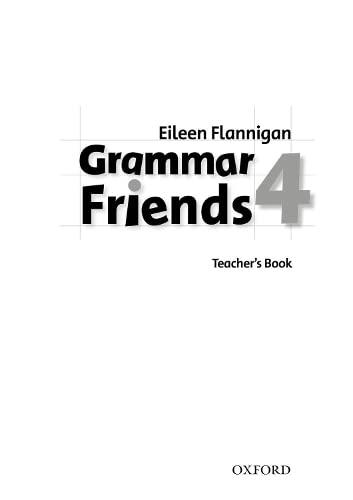 Grammar Friends 4: Teacher's Book By Tim Ward