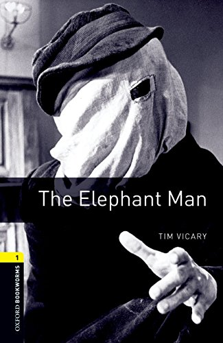 Oxford Bookworms Library: Level 1:: The Elephant Man By Tim Vicary