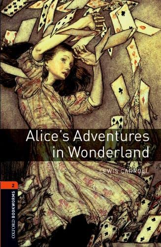 Oxford Bookworms Library: Level 2:: Alice's Adventures in Wonderland By Lewis Carroll