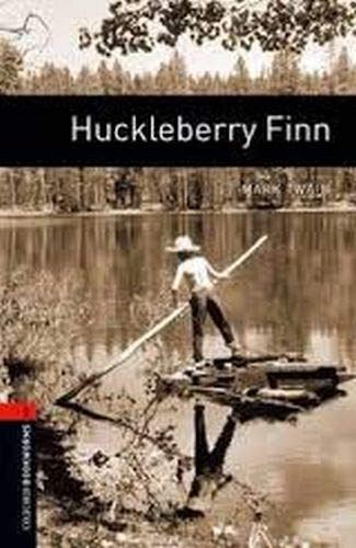 Oxford Bookworms Library: Level 2:: Huckleberry Finn By Mark Twain