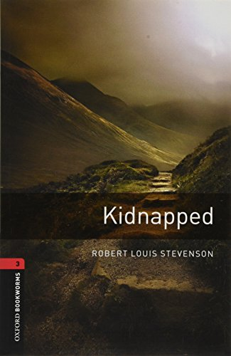 Oxford Bookworms Library: Level 3:: Kidnapped By Robert Louis Stevenson