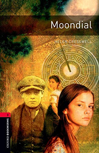 Oxford Bookworms Library: Stage 3: Moondial by Helen Cresswell