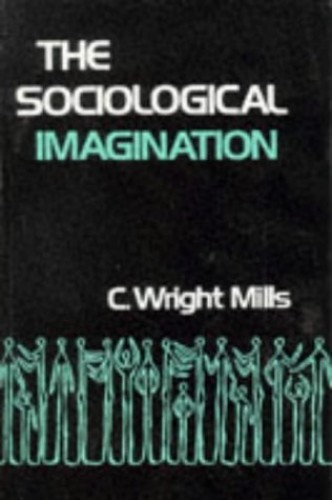 The Sociological Imagination (Galaxy Books) By C. Wright Mills