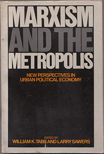 Marxism and the Metropolis By William K. Tabb