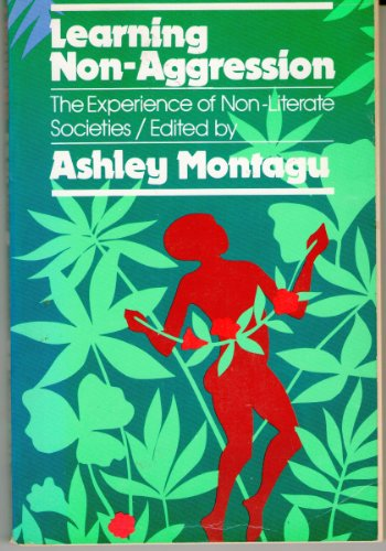 Learning Non-aggression By Ashley Montagu