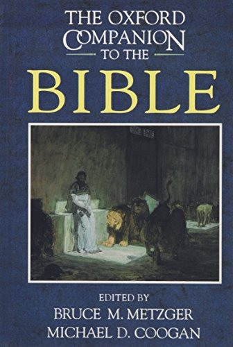 The Oxford Companion to the Bible by Bruce M. Metzger
