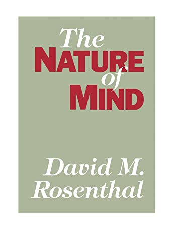 The Nature of Mind By Edited by David M. Rosenthal
