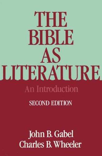 The Bible as Literature By John B. Gabel