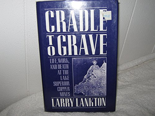 Cradle to Grave By Larry Lankton