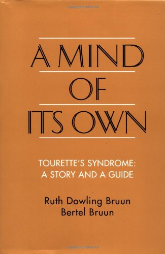 A Mind of Its Own By Ruth D. Bruun
