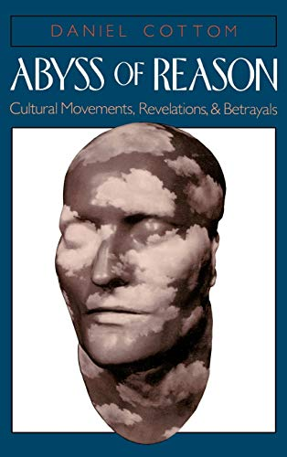 Abyss of Reason By Daniel Cottom (Professor of English, Professor of English, University of Florida)