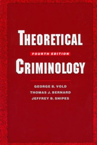 Theoretical Criminology By George B. Vold
