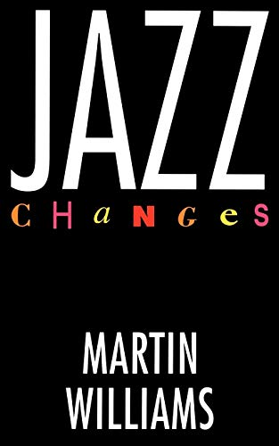 Jazz Changes By Martin Williams