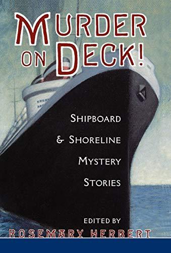 Murder on Deck! By Rosemary Herbert