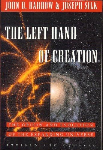 The Left Hand of Creation By John D Barrow
